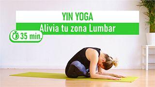 Yin yoga para aliviar la zona lumbar