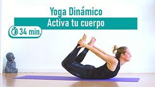 Yoga dinámico para activar tu cuerpo