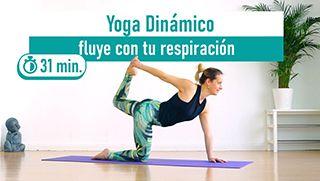 Yoga dinámico fluye con tu respiración