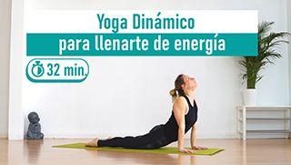 Yoga dinámico para llenarte de energía